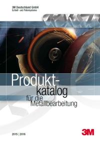 3M Produktkatalog für die Metallbearbeitung